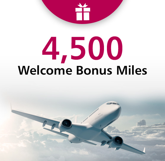Welcome Gift 4,500 Welcome Bonus Mile
