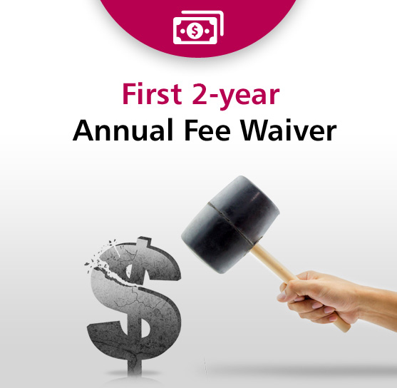 Three years annual fee waiver