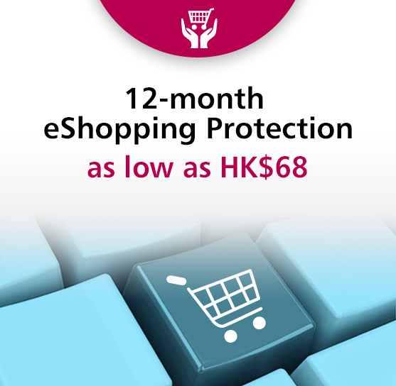 Offer 3 : 【Exclusive Offer to Dah Sing Cardholders】12-month Online Shopping Insurance up to HK$68