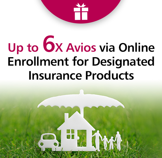 Up to 6X Avios via online enrollment for designated Insurance Products