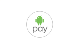 Android Pay<sup>TM</sup>