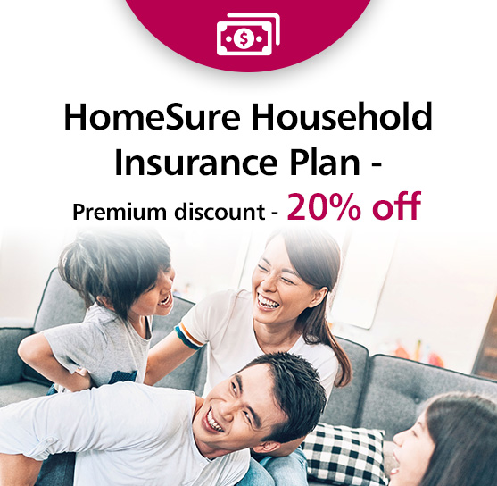 HomeSure Household Insurance - Premium discount - 20% off