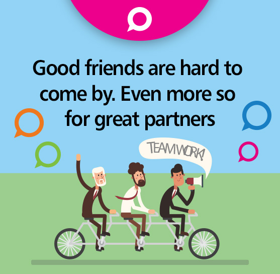 Good friends are hard to come by. Even more so for great partners!
