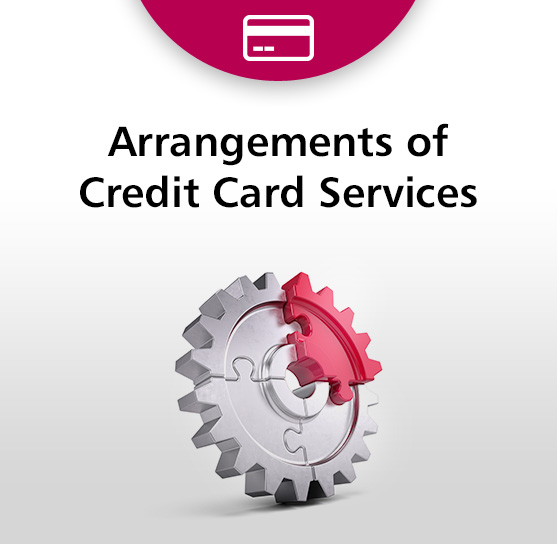 Arrangements of Credit Card Services